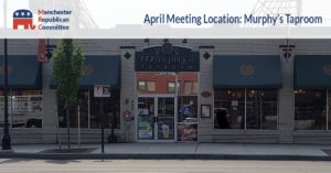Manchester Republican Committee - April Meeting